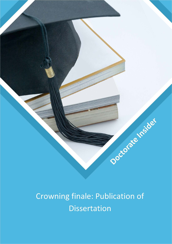 CROWING FINALE: PUBLICATION OF DISSERTATION