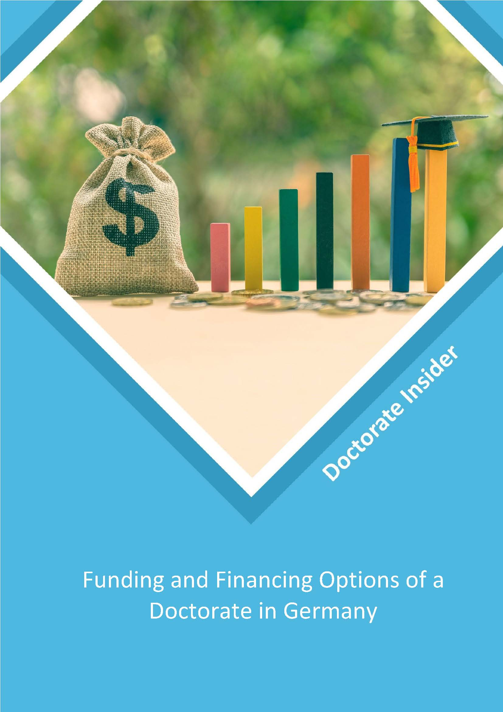 FUNDING AND FINANCING OPTIONS OF A DOCTORATE IN GERMANY